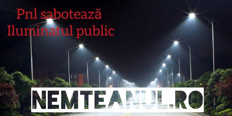 ILUMINATUL PUBLIC ÎN MUNICIPIUL PIATRA-NEAMȚ – SABOTAT DE  CONSILIERII PNL